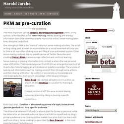 PKM as pre-curation