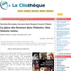 La place des femmes dans l'histoire. ... - La Cliothèque