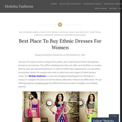 Best Place To Buy Ethnic Dresses For Women