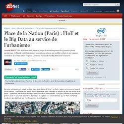 Place de la Nation (Paris) : l'IoT et le Big Data au service de l'urbanisme - ZDNet