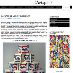 LA PLACE DE L'OBJET DANS L'ART