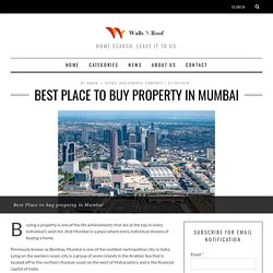 BEST PLACE TO BUY PROPERTY IN MUMBAI