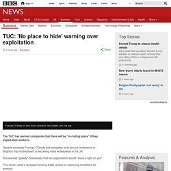 TUC: 'No place to hide' warning over exploitation