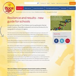 Resilience and results - a new guide for schools