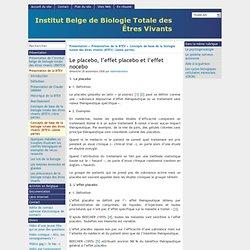 Le placebo, l'effet placebo et l'effet nocebo - Institut Belge de Biologie Totale des Êtres Vivants