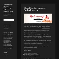 Placelibertine surclasse Webechangiste ! – Placelibertine surclasse Webechangiste ! – 8 commentaires