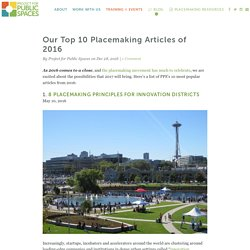 Our Top 10 Placemaking Articles of 2016 - Project for Public Spaces