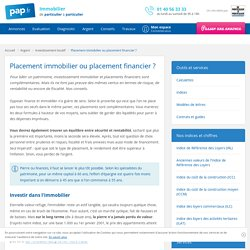 Placement immobilier ou placement financier ? - Choisir entre placement immobilier et placement financier