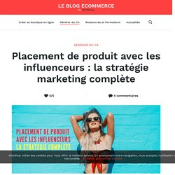 Placement de produit : Stratégie marketing avec influenceurs