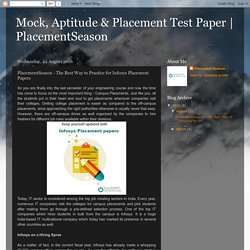 Placement Season - The Best Way to Practice for Infosys Placement Papers