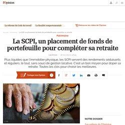 La SCPI, un placement de fonds de portefeuille pour compléter sa retraite