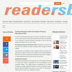 Get Best Placement With DU Assistant Professor Recruitment 2020- Readers Buzz