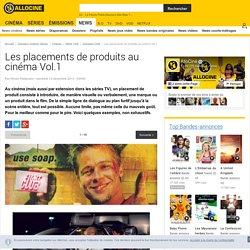 Les placements de produits au cinéma Vol.1 - Dossier Cinéma