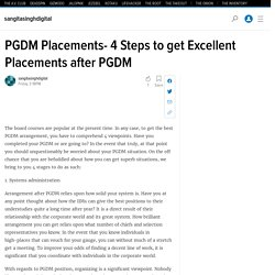 PGDM Placements- 4 Steps to get Excellent Placements after PGDM