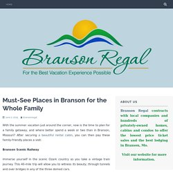 Must-See Places in Branson for the Whole Family
