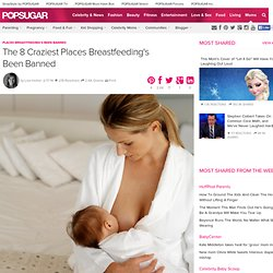 Places Breastfeeding's Been Banned