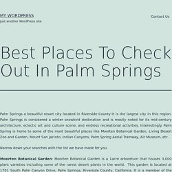 Best Places To Check Out In Palm Springs – My WordPress