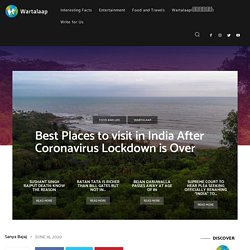 Best Places to visit in India After Coronavirus Lockdown is Over