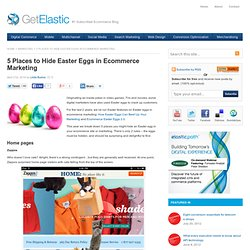 5 Places to Hide Easter Eggs in Ecommerce Marketing