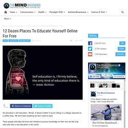 12 Dozen Places To Educate Yourself Online For Free