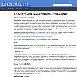 5 PLACES TO VISIT IN MUKTESHWAR, UTTARAKHAND