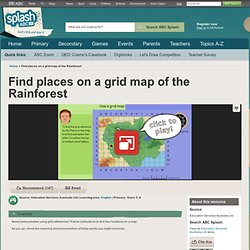Find places on a grid map of the Rainforest - English (5,6) - ABC Splash -