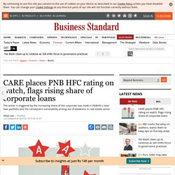 CARE places PNB HFC rating on watch, flags rising share of corporate loans