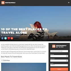 The Best Places To Travel Alone - Solo Travel Destinations