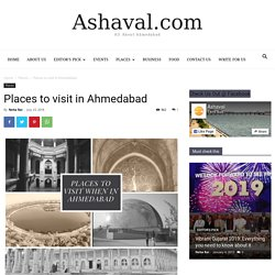 16+ Places to Visit in Ahmedabad, Things to do in Ahmedabad