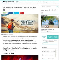 30 Places To Visit In India BEFORE YOU TURN 30
