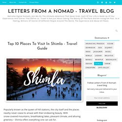 Top 10 Places To Visit In Shimla - Travel Guide