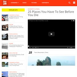 25 Places You Have To See Before You Die