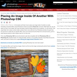 Placing An Image Inside Of Another With Photoshop CS6