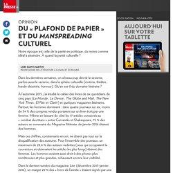 «Plafond de papier» et «manspreading» culturel