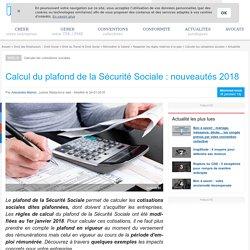 Calcul du plafond de la Sécurité Sociale : nouveautés 2018
