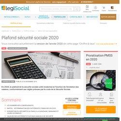 Plafond sécurité sociale 2020 2019 2018 2017 2016 2015 2014