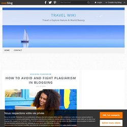How to Avoid and Fight Plagiarism in Blogging