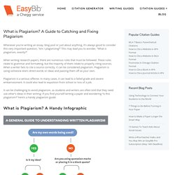 What is Plagiarism? A Guide to Catching and Fixing Plagiarism - EasyBib