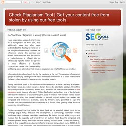 Get your content free from stolen by using our free tools: Do You Know Plagiarism is wrong; {Proves research work}