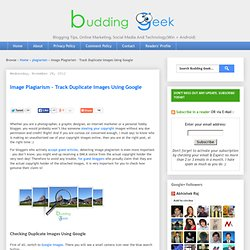 Image Plagiarism – Track Duplicate Images Using Google