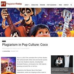 Plagiarism in Pop Culture: Coco