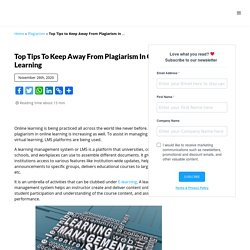 Top Tips to Keep Away From Plagiarism in Online Learning