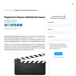 Plagiarism in Movies: A Behind-the-Camera Story