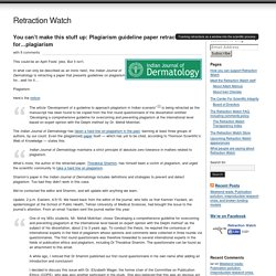 You can't make this stuff up: Plagiarism guideline paper retracted for...plagiarism