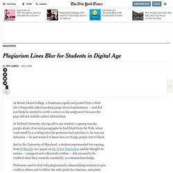 Lines on Plagiarism Blur for Students in the Digital Age
