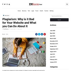 Plagiarism: Why is it Bad for Your Website and What you Can Do About It