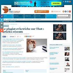 Le plagiat et la triche sur Thot : articles récents : Articles : Publications : Thot Cursus