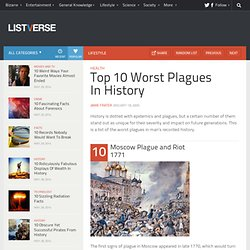 Top 10 Worst Plagues In History