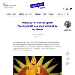 Plaidoyer et conseils pour l'accessibilité des sites Internet de tourisme
