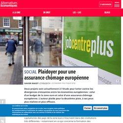 Plaidoyer pour une assurance chômage européenne